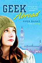 Geek Abroad (Geek High Book 2)