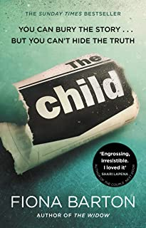 The Child: the clever, addictive, must-read Richard and Judy Book Club bestseller