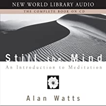 still the mind an introduction to meditation