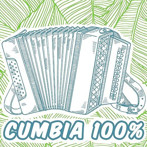 Cumbia 100%: La Faldita Coqueta, Cumbia de Colombia, Cumbia Sampuesana, La