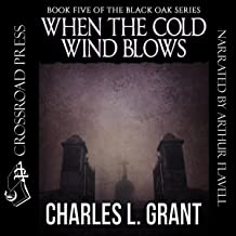 When the Cold Wind Blows: Black Oak Series, Book 5