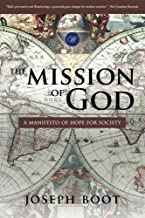 The Mission of God: A Manifesto of Hope for Society