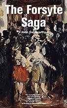 The Forsyte Saga - The Complete Edition: The Forsyte Saga + A Modern Comedy + End of the Chapter + On Forsyte 'Change (A Prequel to The Forsyte Saga): Complete Nine Novels