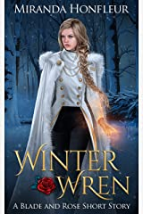 Winter Wren (Blade and Rose) Kindle Edition