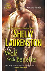 Wolf with Benefits (The Pride Book 8) Kindle Edition