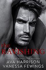 The Ravishing: A Billionaire Enemies-to-Lovers Romance Kindle Edition