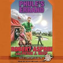 Phule's Errand: Phule's Company Series, Book 6