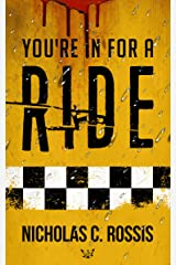 You're in for a Ride: A Collection of Science Fiction/Speculative Fiction Short Stories (Exciting Destinies Book 4) Kindle Edition