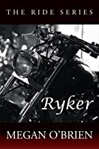 Ryker (The Ride Series Book 4)