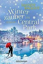 Winterzauber im Central Park: Roman (German Edition)