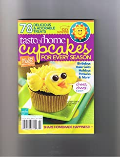 Taste of Home Cupcakes for Every Season (78 Delicious and adorable treats)