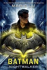Batman: Nightwalker (DC Icons Series) Kindle Edition