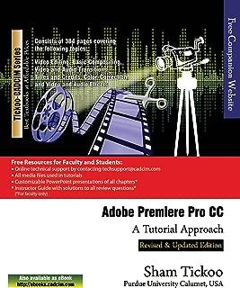 Adobe Premiere Pro CC - A Tutorial Approach