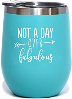 Not A Day Over Fabulous | Birthday Wine Glass | 12 oz Mint Stainless Steel Stemless Wine Tumbler with Lid - Perfect Birthday Gift for Her