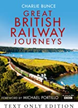 Great British Railway Journeys Text Only (English Edition)