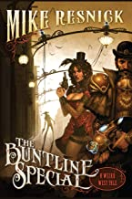 The Buntline Special (Weird West Tale Book 1)
