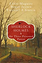 Sherlock Holmes and the Three Poisoned Pawns