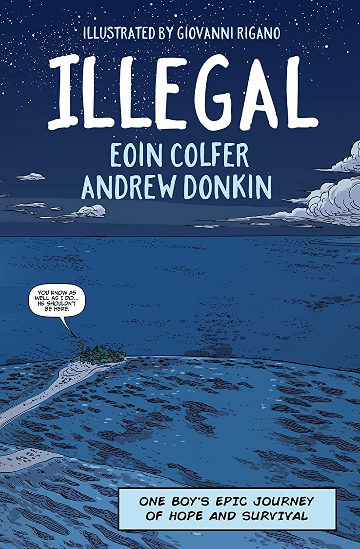 ひいきにする誰か練習したIllegal: A graphic novel telling one boy's epic journey to Europe (English Edition)