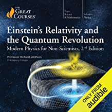 Einstein's Relativity and the Quantum Revolution: Modern Physics for Non-Scientists, 2nd Edition