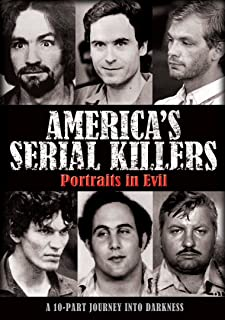 America's Serial Killers: Portraits of Evil