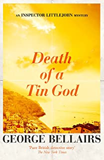 Death of a Tin God (The Inspector Littlejohn Mysteries Book 15)