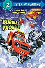 Bubble Trouble! (Blaze and the Monster Machines) (Step into Reading)