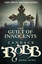 The Guilt of Innocents (The Owen Archer Series Book 9)