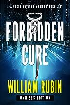 Forbidden Cure Omnibus Edition: A Chris Ravello Medical Thriller