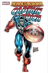 Heroes Reborn: Captain America (Captain America (1996-1998) Book 1) Kindle Edition