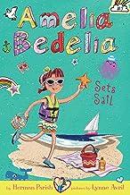 Amelia Bedelia Chapter Book #7: Amelia Bedelia Sets Sail