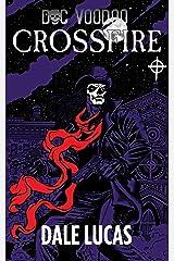 Doc Voodoo: Crossfire Kindle Edition