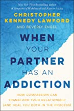 When Your Partner Has an Addiction: How Compassion Can Transform Your Relationship (and Heal You Both in the Process)