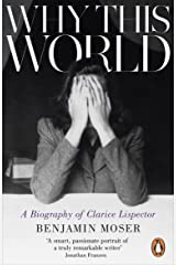 Why This World: A Biography of Clarice Lispector Kindle Edition