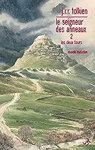 Le Seigneur des anneaux (Tome 2) - Les Deux Tours (French Edition)