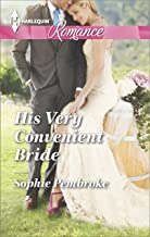 His Very Convenient Bride (Harlequin Romance Book 4456)
