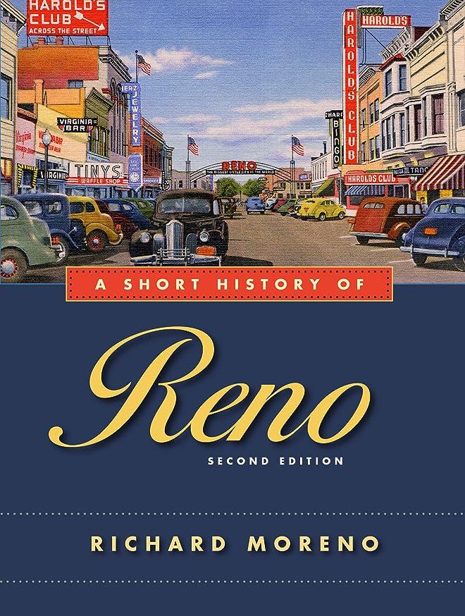 空洞純粋な信頼性A Short History of Reno, Second Edition (English Edition)