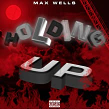 Holding Up [Explicit]