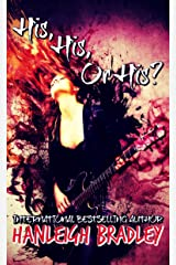 His, His or His? (Lust & Lyrics Book 1) Kindle Edition