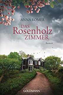 Das Rosenholzzimmer: Roman (German Edition)