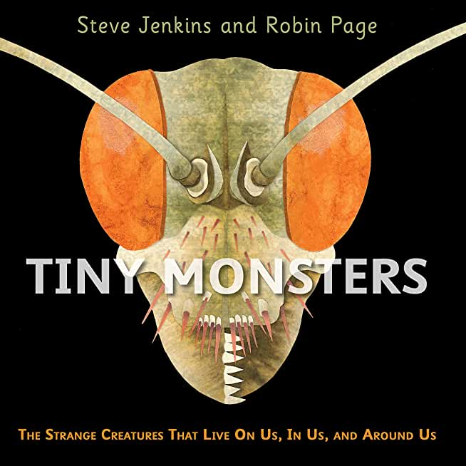 Tiny Monsters: The Strange Creatures That Live On Us, In Us, and Around Us (English Edition)