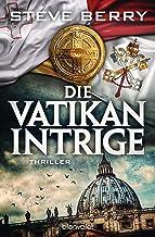 Die Vatikan-Intrige: Thriller (Cotton Malone 14) (German Edition)