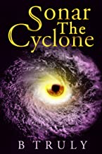 Sonar The Cyclone: Space Opera, Romance (The Sonar Series Book 2)