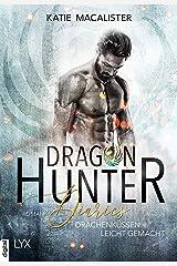 Dragon Hunter Diaries - Drachenküssen leicht gemacht (Dragonhunter-Serie 2) Kindle Ausgabe