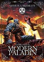 Modern Paladin: A LitRPG Adventure