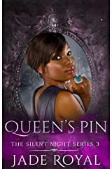 Queen's Pin: Silent Night Series Book 3 Kindle Edition