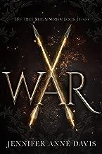 War: The True Reign Series, Book 3