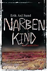 Narbenkind: Psychothriller - Die Victoria-Bergman-Trilogie 2 Kindle Ausgabe