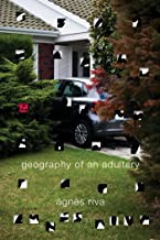 Geography of an Adultery: A Novel (English Edition)