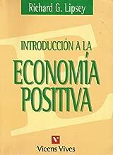 Introduccion a la Economia Positiva (Spanish Edition)