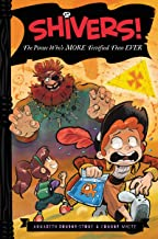 Shivers!: The Pirate Who's More Terrified than Ever (Shivers!, 4)